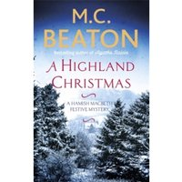 A Highland Christmas by M. C. Beaton (Paperback, 2016)