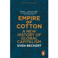Empire of Cotton : A New History of Global Capitalism