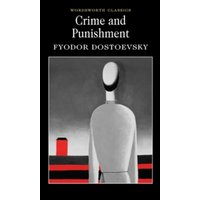Crime and Punishment : With Selected Excerpts from the Notebooks for Crime and Punishment