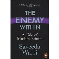 The Enemy Within : A Tale of Muslim Britain
