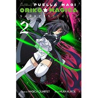 Puella Magi Oriko Magica Sadness Prayer: Volume 2