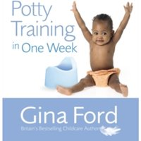Potty Training In One Week by Gina Ford (Paperback, 2006)