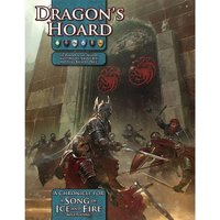 A Song of Ice & Fire RPG Chronicle Dragon's Hoard