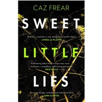 Sweet Little Lies : The Number One Bestseller