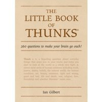 The Little Book of Thunks : 260 Questions to Make Your Brain Go Ouch!