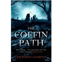 The Coffin Path : 'the perfect ghost story'