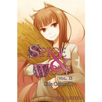 Spice and Wolf, Vol. 13: Side Colors III (light novel)