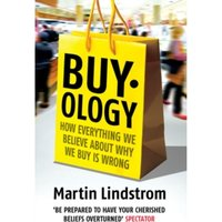 Buyology: How Everything We Believe About Why We Buy is Wrong by Martin Lindstrom (Paperback, 2009)