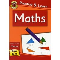 New Curriculum Practise & Learn: Maths for Ages 10-11