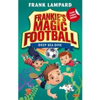 Frankie's Magic Football: Deep Sea Dive : Book 15