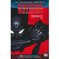 Batman Beyond Rebirth: Volume 1: Escaping The Grave