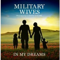 The Military Wives - In My Dreams CD
