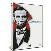 Abraham Lincoln: Preserving The Union DVD