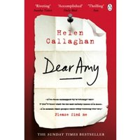 Dear Amy : The Sunday Times Bestselling Psychological Thriller