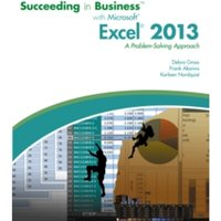 Succeeding in Business with Microsoft (R) Excel (R) 2013 : A Problem-Solving Approach