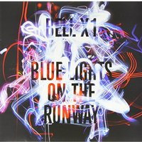Bell X1 - Blue Lights On The Runway Vinyl