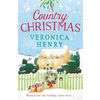 A Country Christmas : Book 1 in the Honeycote series