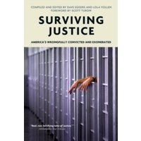 Surviving Justice : America's Wrongfully Convicted and Incarcerated