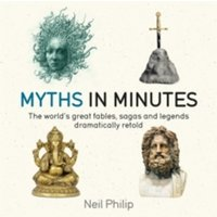 Myths in Minutes by Neil Philip (Paperback, 2017)