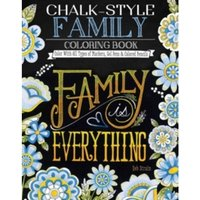 Chalk-Style Family Coloring Book : Color with All Types of Markers, Gel Pens & Colored Pencils