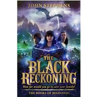 The Black Reckoning : The Books of Beginning 3
