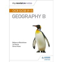 My Revision Notes: OCR GCSE (9-1) Geography B