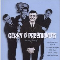 Gerry And The Pacemakers - The Very Best Of Gerry And The Pacemakers CD