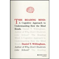 The Reading Mind: A Cognitive Approach to Understanding How the Mind Reads by Daniel T. Willingham (Hardback, 2017)