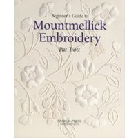 Beginner's Guide to Mountmellick Embroidery