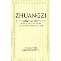 Zhuangzi: The Essential Writings : With Selections from Traditional Commentaries
