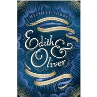 Edith & Oliver : A Sunday Times Book of the Year