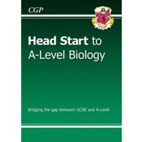 New Head Start to A-Level Biology by CGP Books (Paperback, 2015)