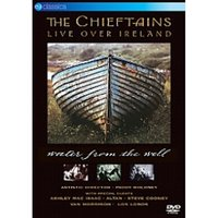 Chieftains - Live Over Ireland / Water From The Well DVD
