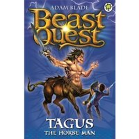 Beast Quest: Tagus the Horse-Man : Series 1 Book 4