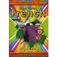 French: Children's Book Three: (Skoldo): Book 3: Pupil Book by Lucy Montgomery (Paperback, 2011)