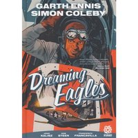 Dreaming Eagles  Volume 1 Hardcover