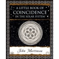A Little Book of Coincidence: In the Solar System by John Southcliffe Martineau (Paperback, 2002)