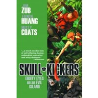 Skullkickers Volume 4: Eighty Eyes on an Evil Island TP