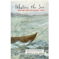 Whatever the Sea : Scottish poems for growing older