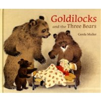 Goldilocks and the Three Bears by Gerda Muller (Hardback, 2011)