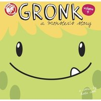 Gronk A Monster's Story Volume 4