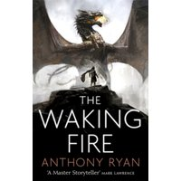 The Waking Fire: Book One of Draconis Memoria by Anthony Ryan (Paperback, 2017)