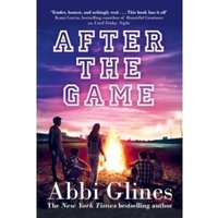 After the Game : A Field Party Novel