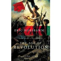 The Age Of Revolution : 1789-1848