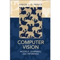 Computer Vision : Models, Learning, and Inference