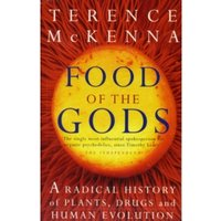 Food Of The Gods : The Search for the Original Tree of Knowledge