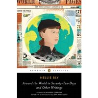 Around the World in Seventy-Two Days : And Other Writings