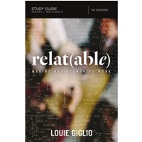 Relat(Able) Study Guide: Making Relationships Work by Louie Giglio (Paperback, 2016)