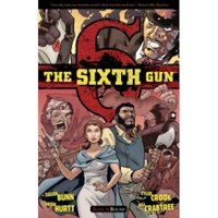 The Sixth Gun Volume 3 TP