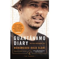 Guantanamo Diary : The Fully Restored Text